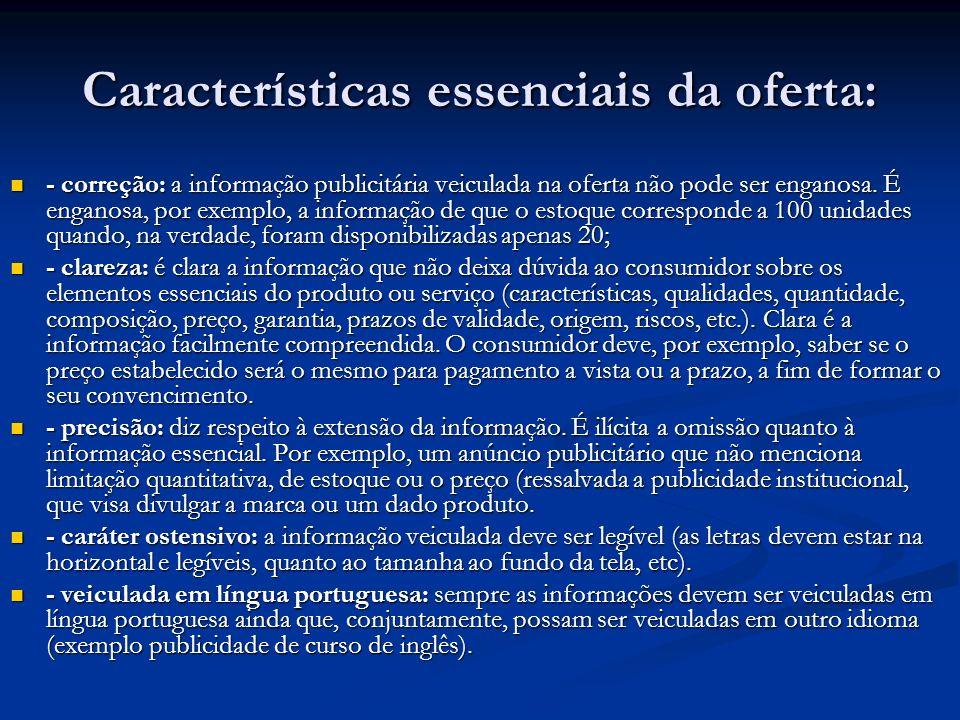 Características essenciais da oferta:
