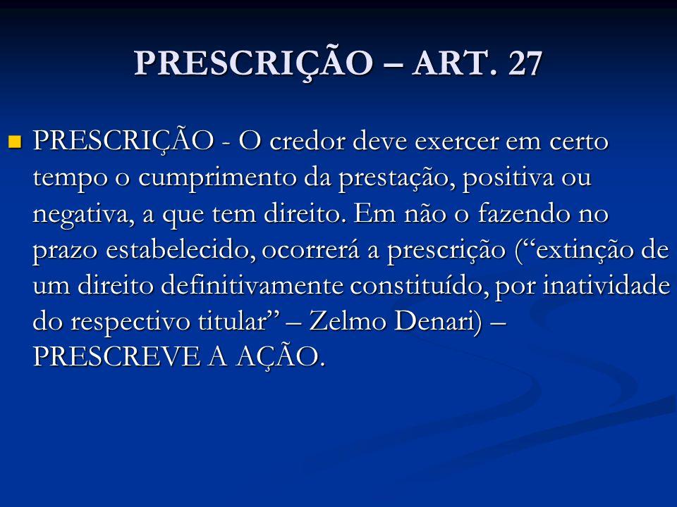 PRESCRIÇÃO – ART. 27