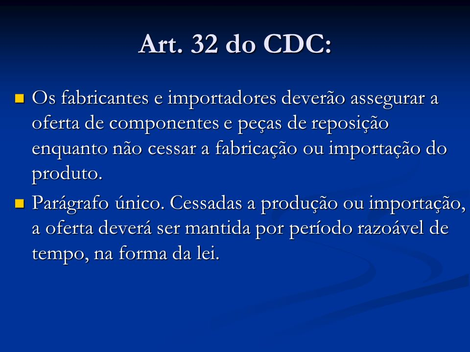 Art. 32 do CDC: