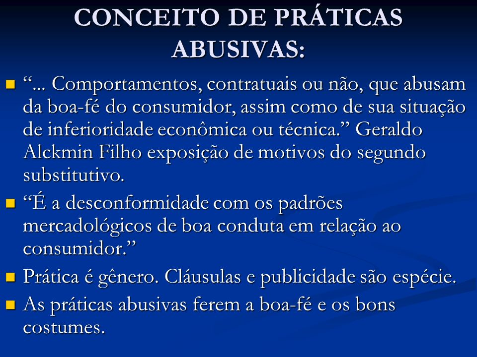 CONCEITO DE PRÁTICAS ABUSIVAS: