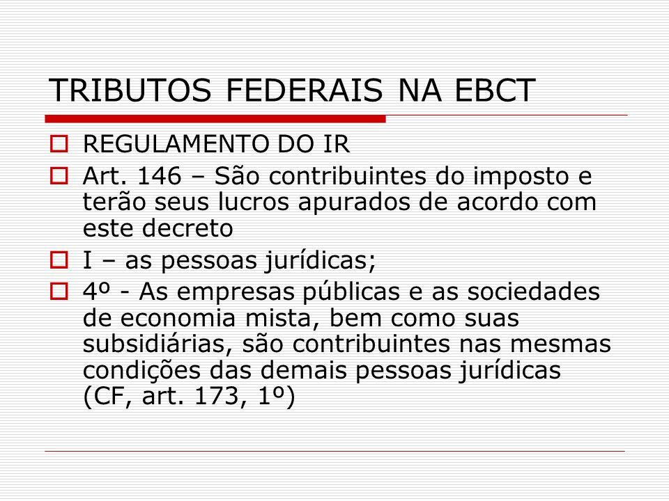 TRIBUTOS FEDERAIS NA EBCT