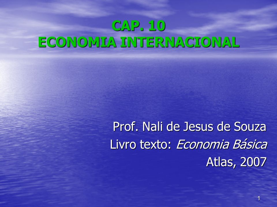 CAP. 10 ECONOMIA INTERNACIONAL