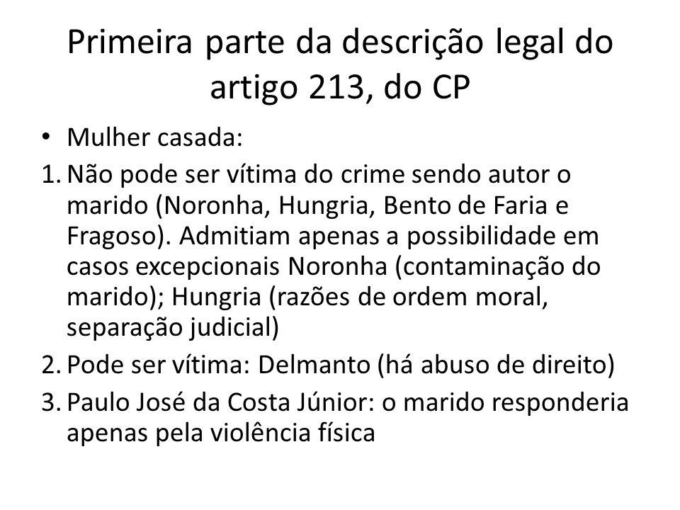 Primeira parte da descrição legal do artigo 213, do CP