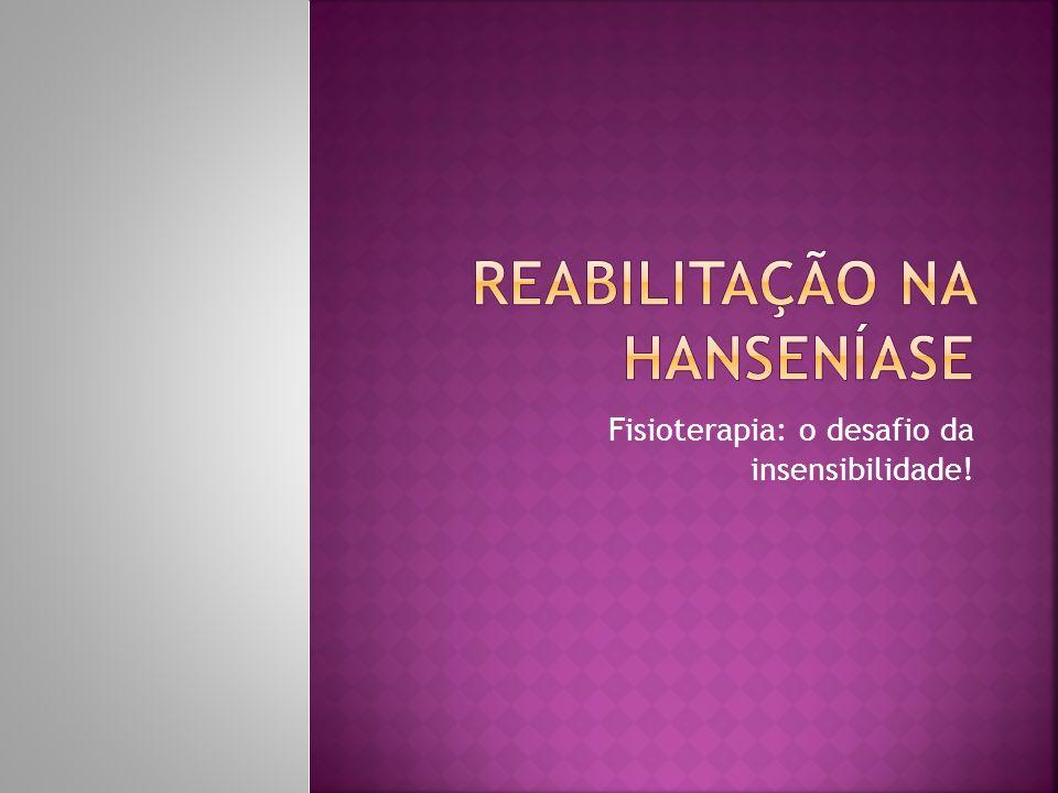 Reabilitação na Hanseníase