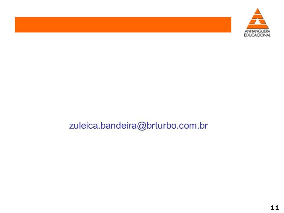 zuleica.bandeira@brturbo.com.br 11