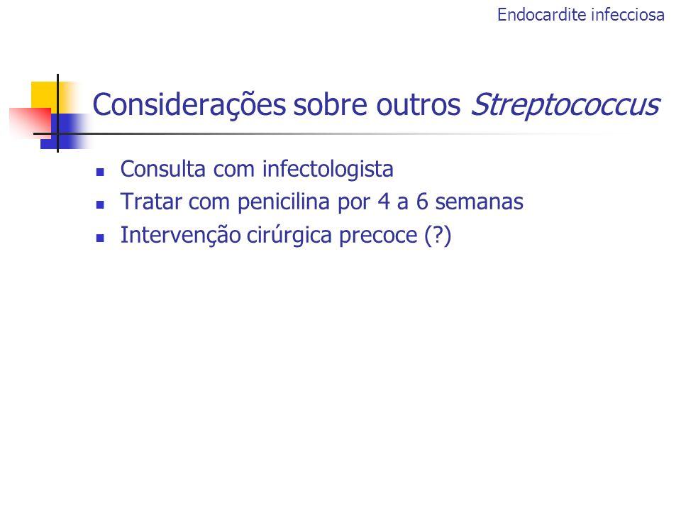 Considerações sobre outros Streptococcus