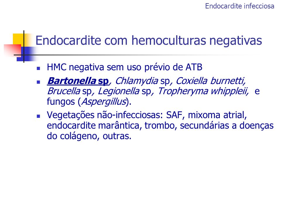 Endocardite com hemoculturas negativas