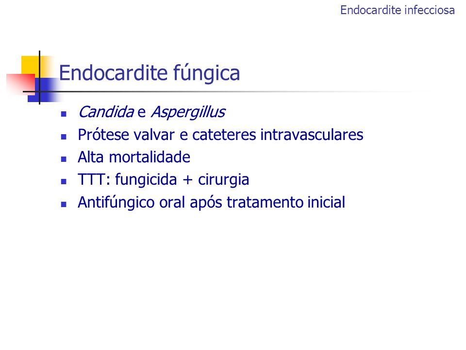 Endocardite fúngica Candida e Aspergillus