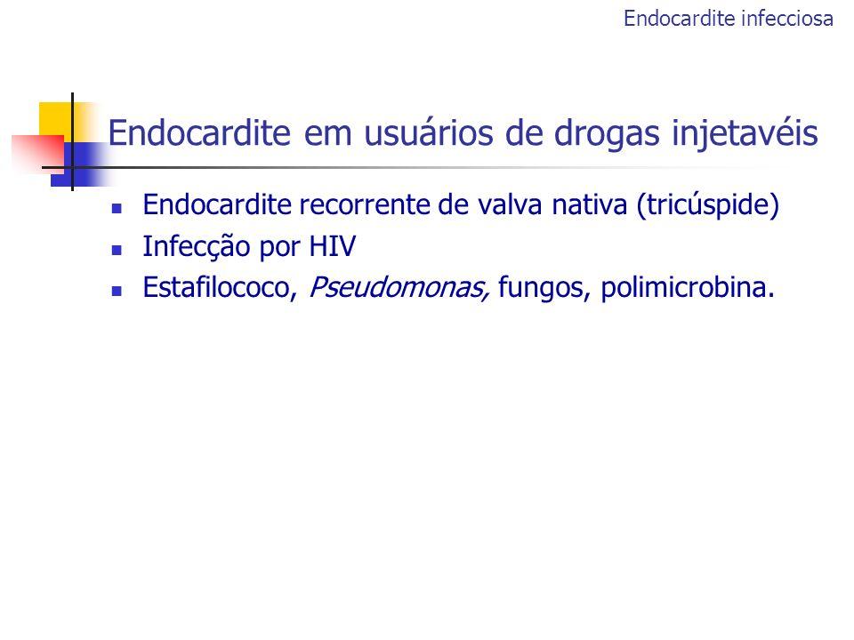 Endocardite em usuários de drogas injetavéis