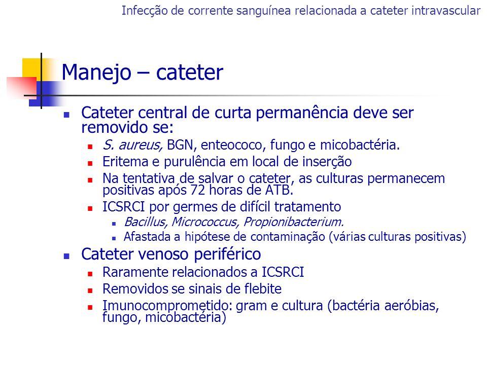 Infecção de corrente sanguínea relacionada a cateter intravascular