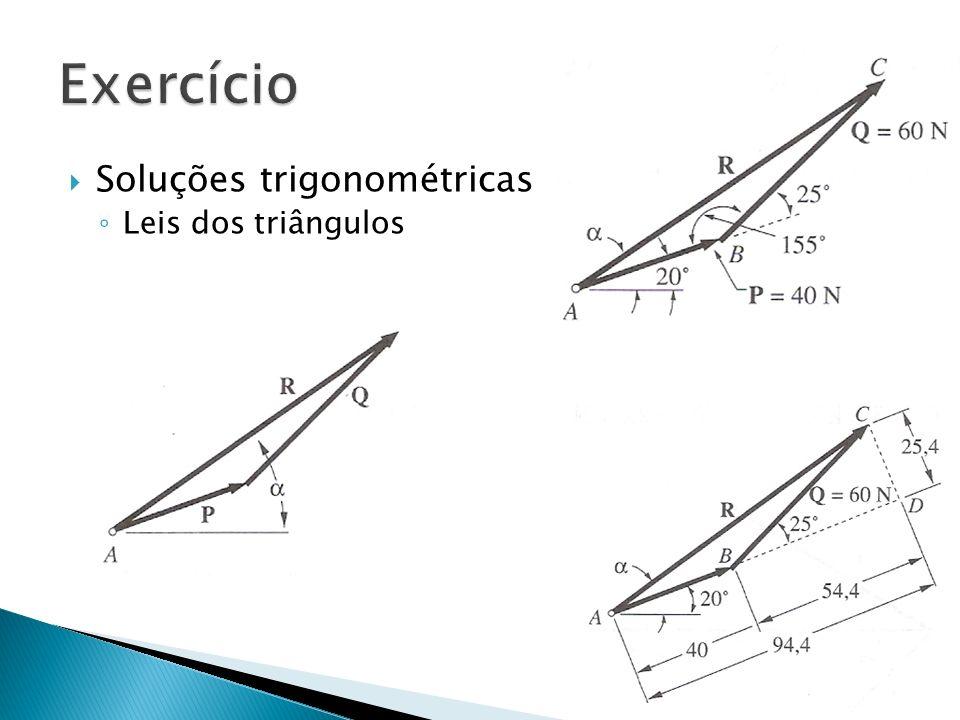 Exercício Soluções trigonométricas Leis dos triângulos