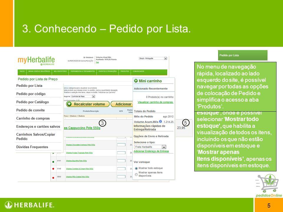 3. Conhecendo – Pedido por Lista.