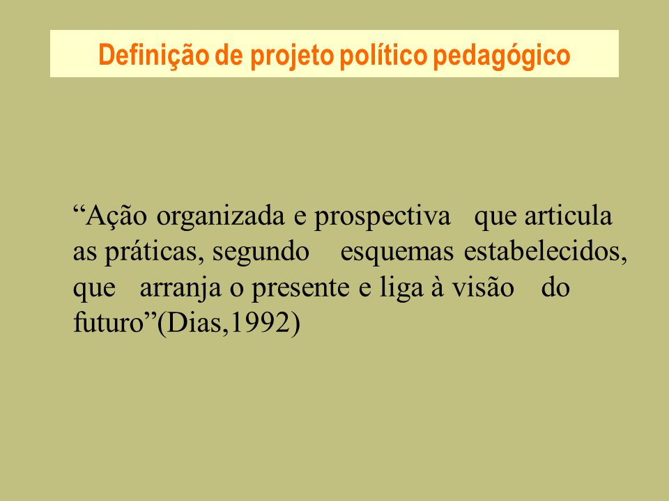 Definição de projeto político pedagógico