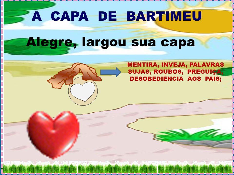 A CAPA DE BARTIMEU Alegre, largou sua capa