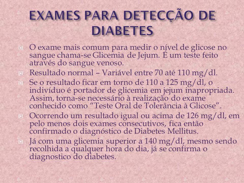 EXAMES PARA DETECÇÃO DE DIABETES