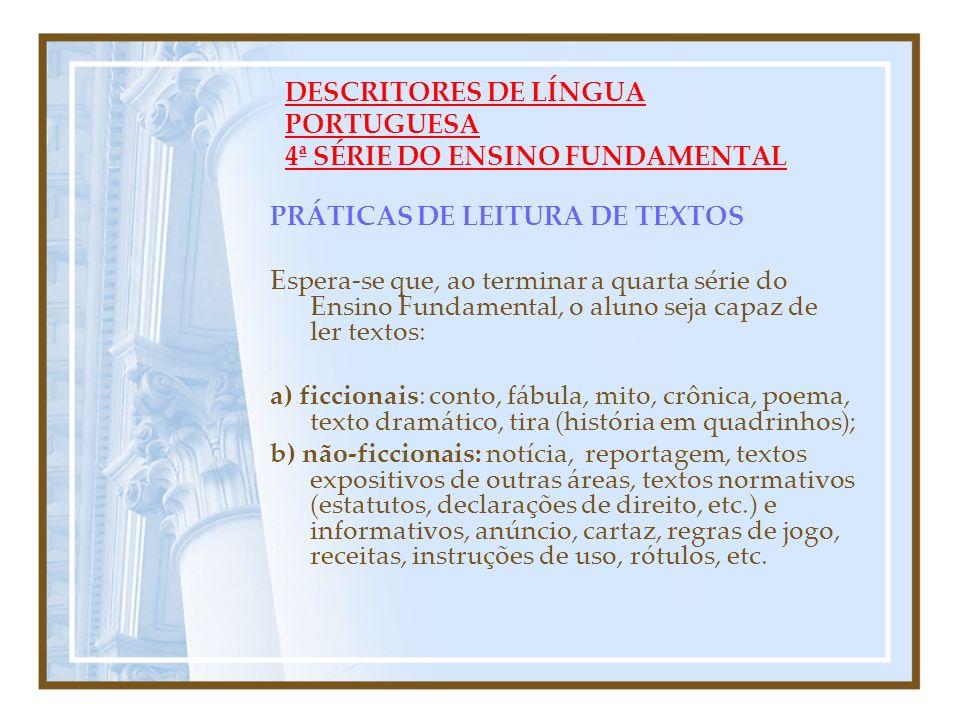 DESCRITORES DE LÍNGUA PORTUGUESA 4ª SÉRIE DO ENSINO FUNDAMENTAL