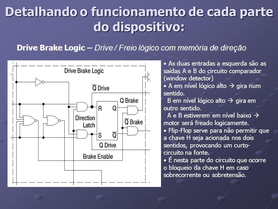 Drive Brake Logic – Drive / Freio lógico com memória de direção