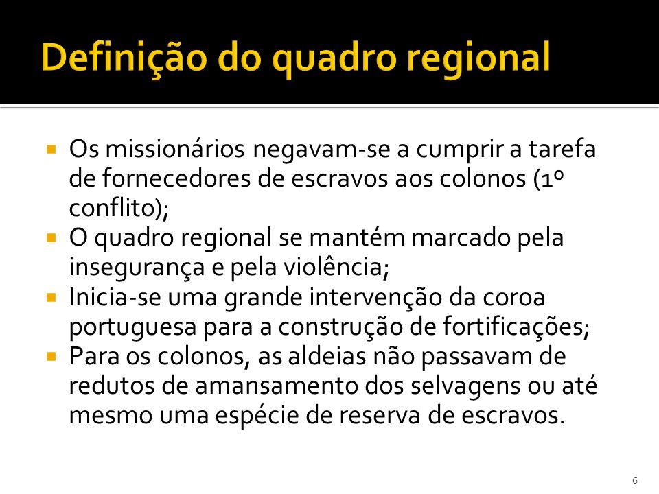 Definição do quadro regional