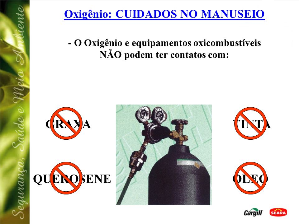 Oxigênio: CUIDADOS NO MANUSEIO