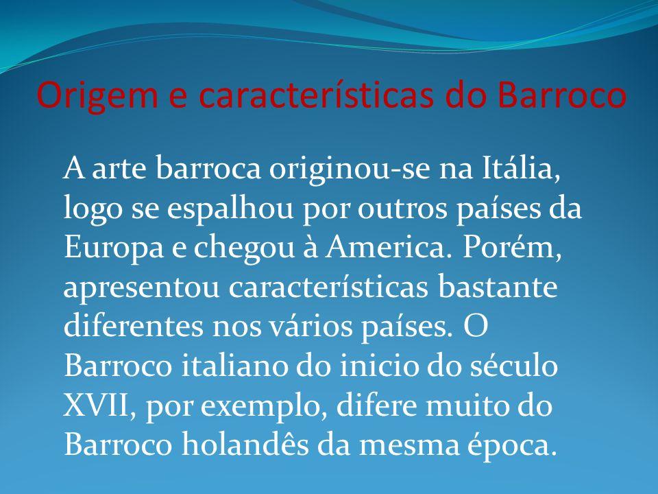 Origem e características do Barroco