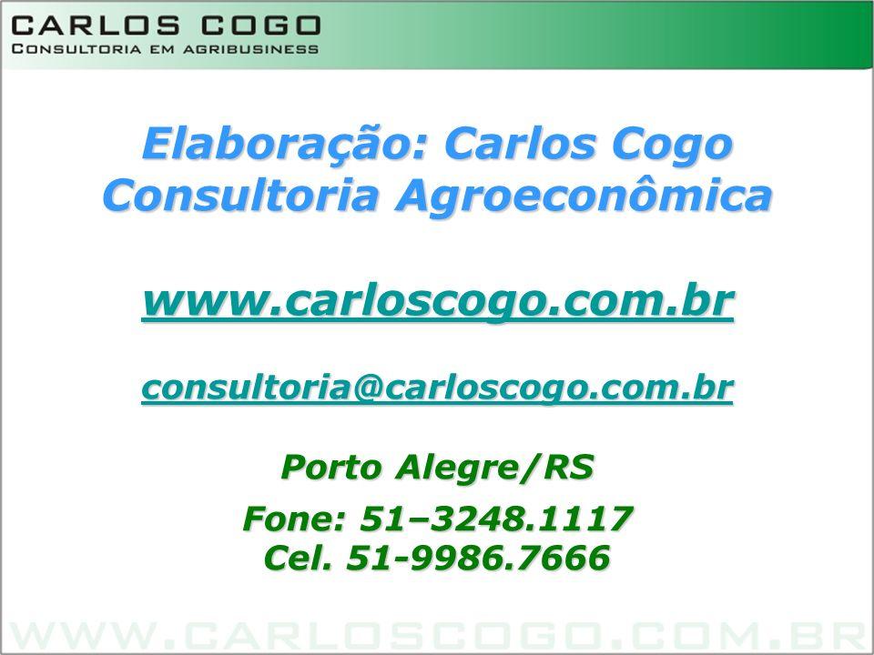 Elaboração: Carlos Cogo Consultoria Agroeconômica