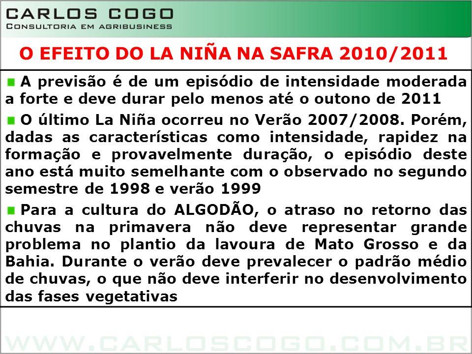 O EFEITO DO LA NIÑA NA SAFRA 2010/2011