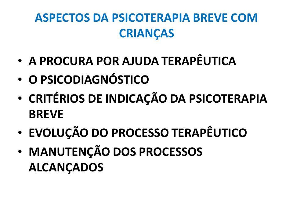 ASPECTOS DA PSICOTERAPIA BREVE COM CRIANÇAS