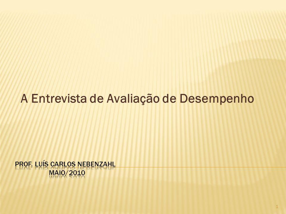 Prof. Luís Carlos Nebenzahl Maio/2010