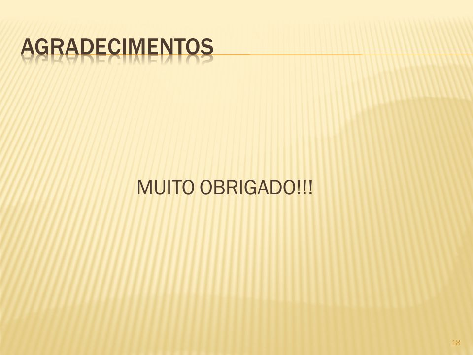 agradecimentos MUITO OBRIGADO!!!