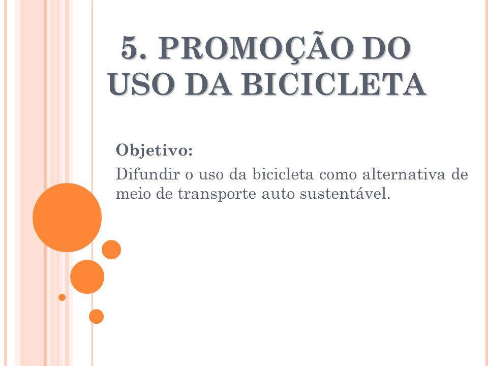 5. PROMOÇÃO DO USO DA BICICLETA