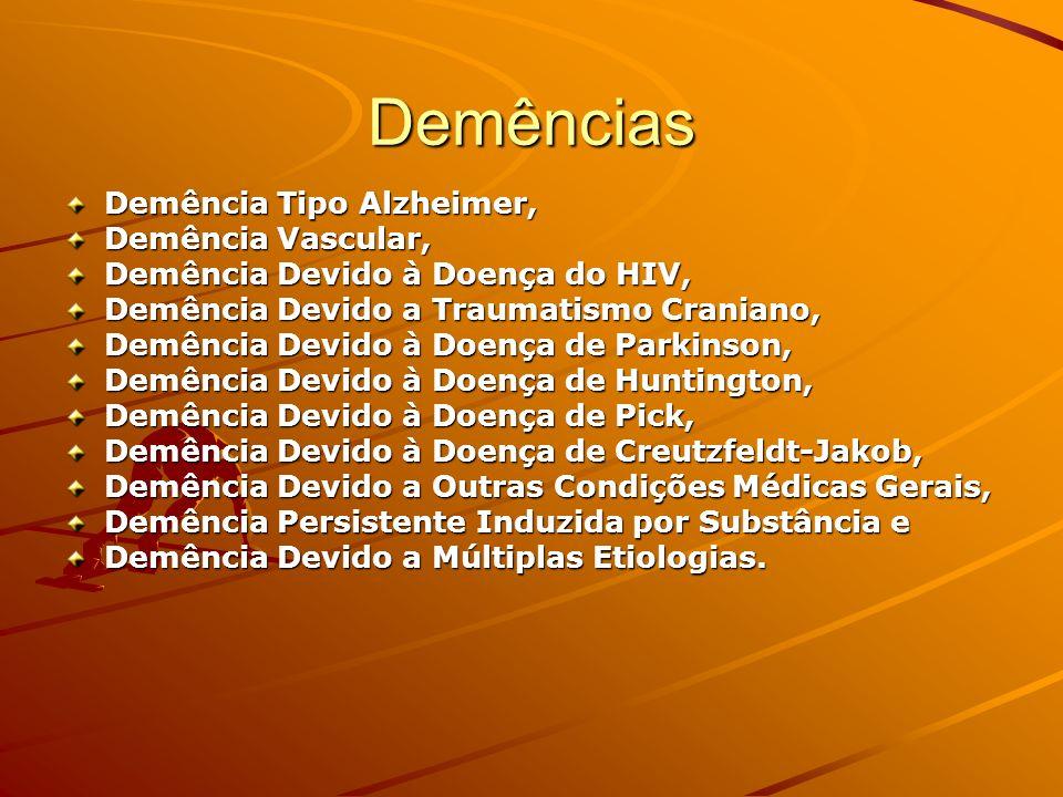 Demências Demência Tipo Alzheimer, Demência Vascular,