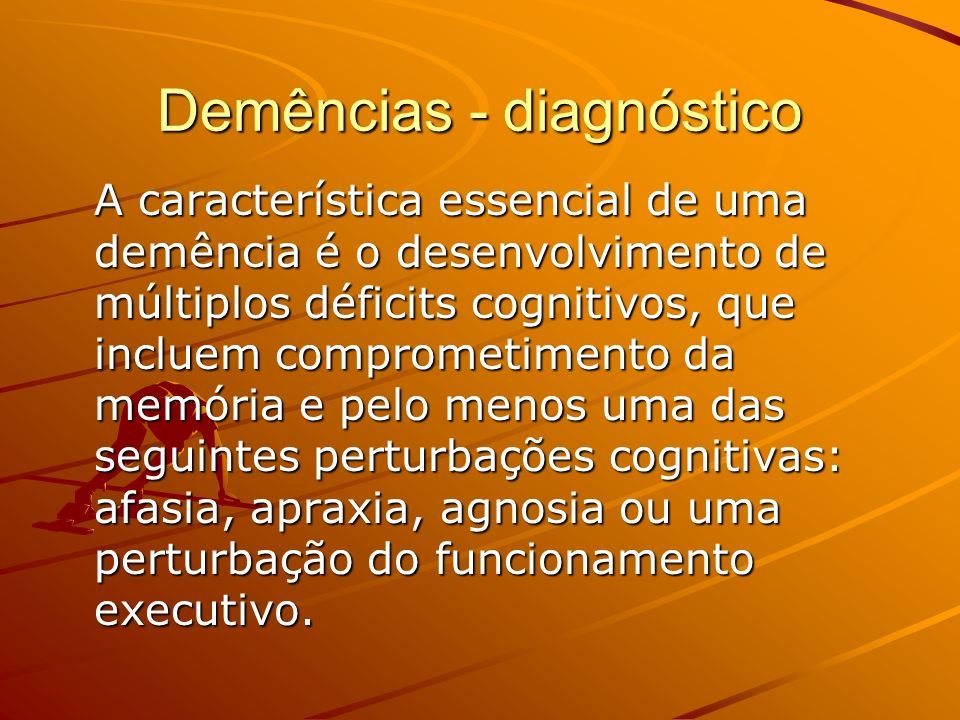 Demências - diagnóstico