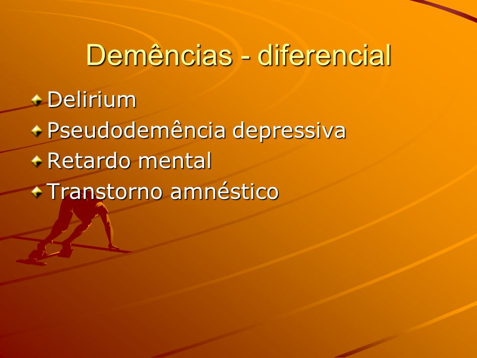 Demências - diferencial