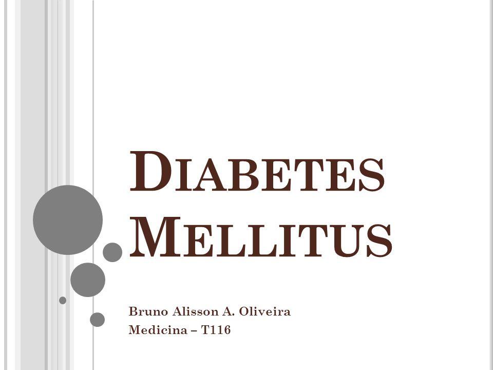 Bruno Alisson A. Oliveira Medicina – T116