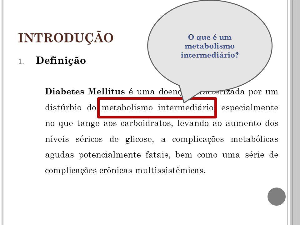 O que é um metabolismo intermediário