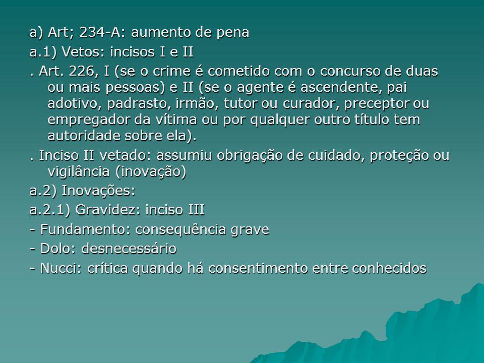 a) Art; 234-A: aumento de pena