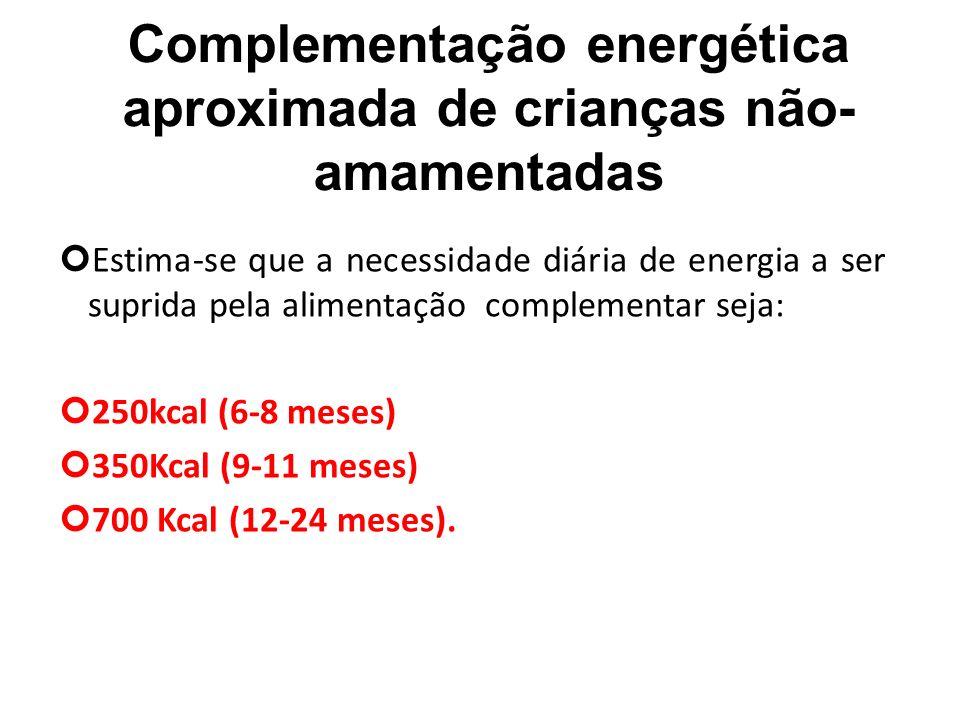 Complementação energética aproximada de crianças não-amamentadas