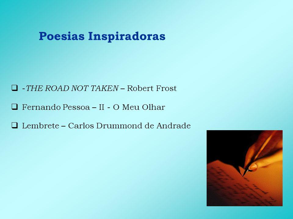 Poesias Inspiradoras -THE ROAD NOT TAKEN – Robert Frost