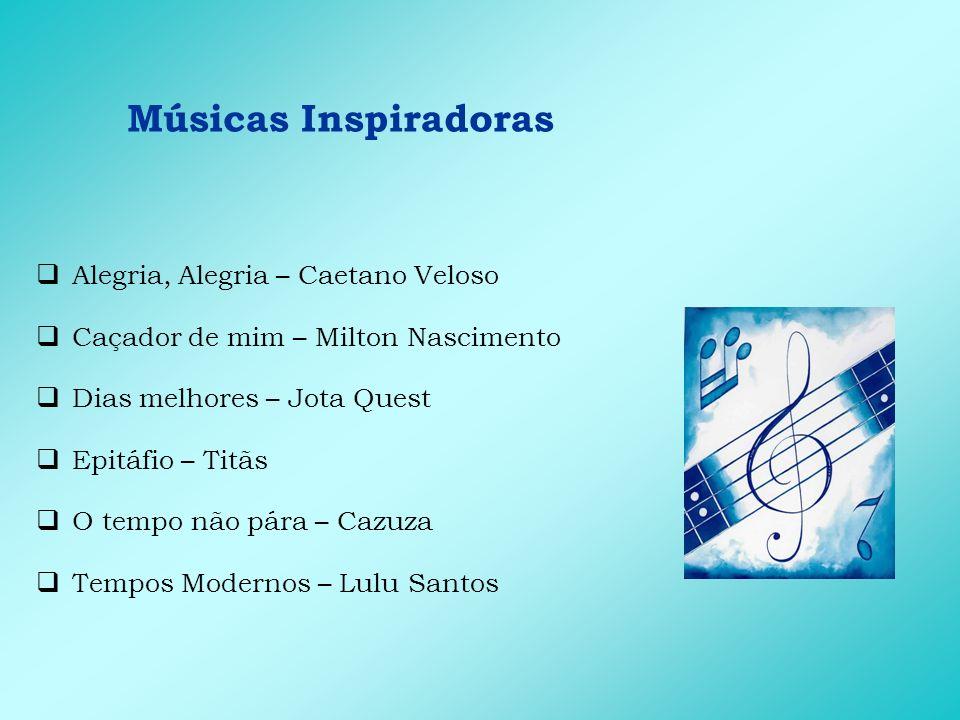 Músicas Inspiradoras Alegria, Alegria – Caetano Veloso