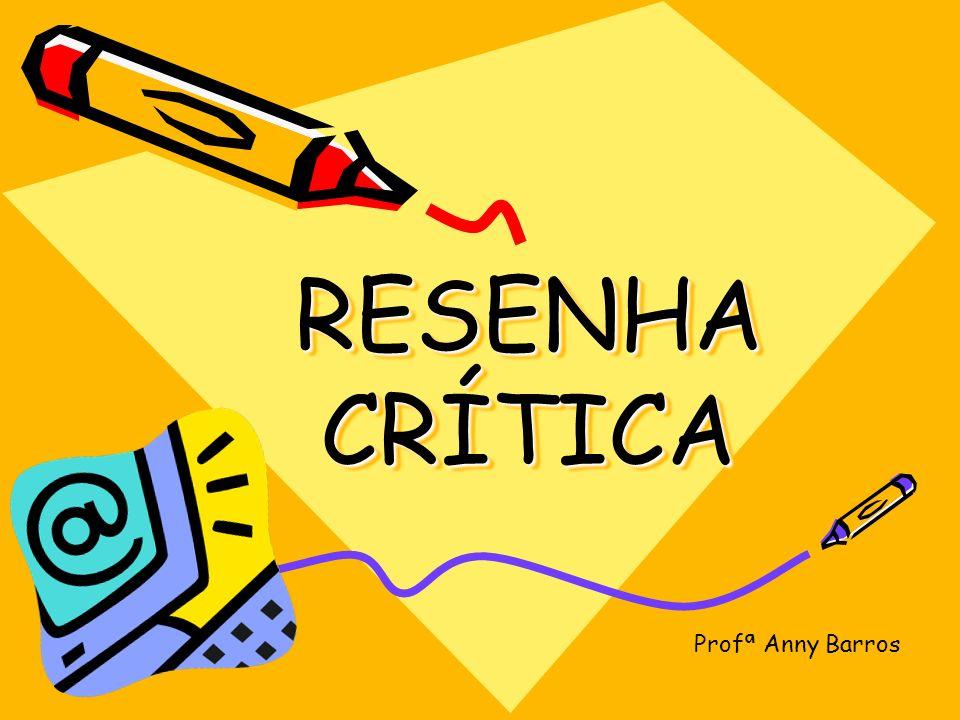 RESENHA CRÍTICA Profª Anny Barros