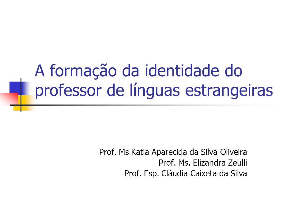 A formação da identidade do professor de línguas estrangeiras