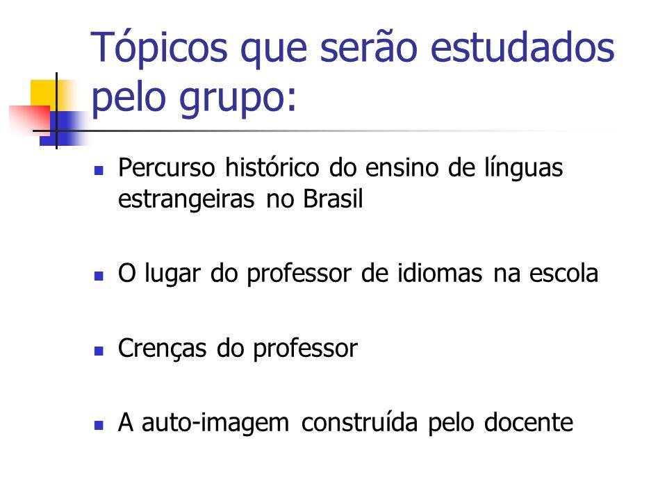 Tópicos que serão estudados pelo grupo: