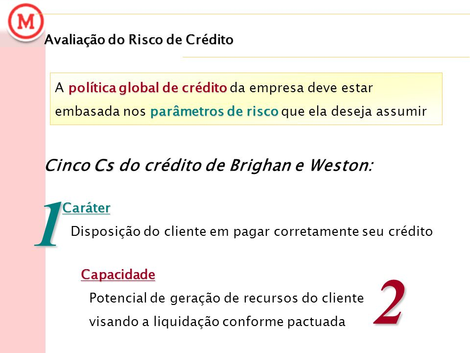 1 2 Cinco Cs do crédito de Brighan e Weston: