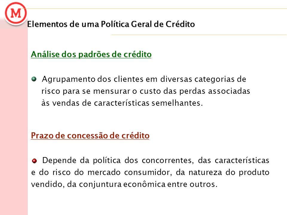 Elementos de uma Política Geral de Crédito
