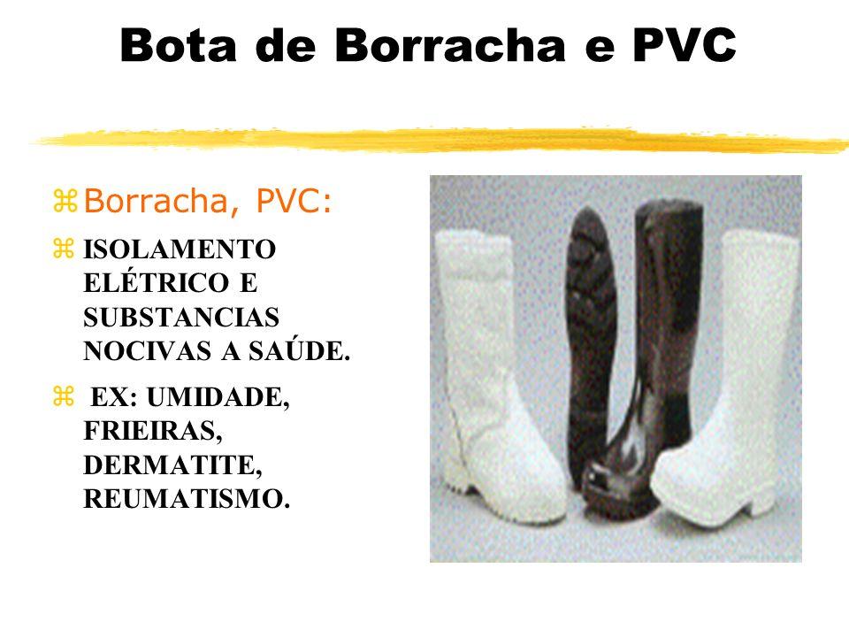 Bota de Borracha e PVC Borracha, PVC: