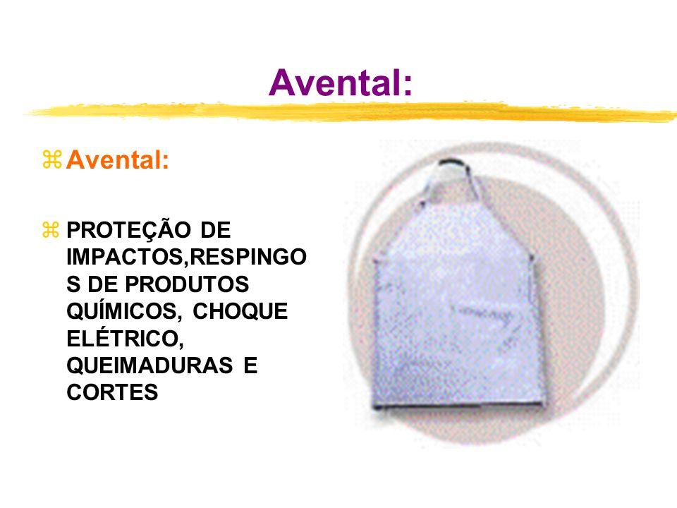 Avental: Avental: PROTEÇÃO DE IMPACTOS,RESPINGO S DE PRODUTOS QUÍMICOS, CHOQUE ELÉTRICO, QUEIMADURAS E CORTES.