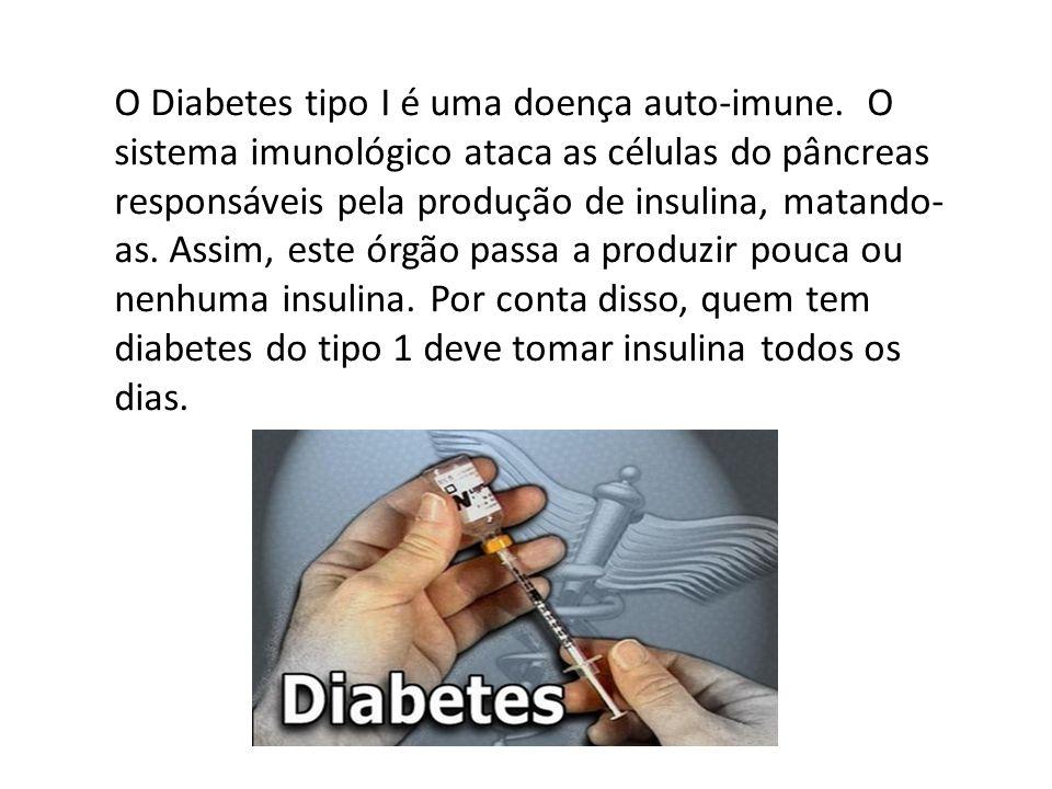 O Diabetes tipo I é uma doença auto-imune