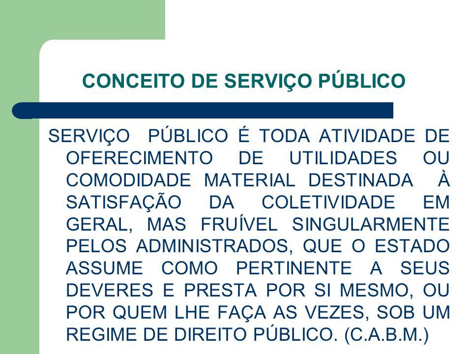 CONCEITO DE SERVIÇO PÚBLICO