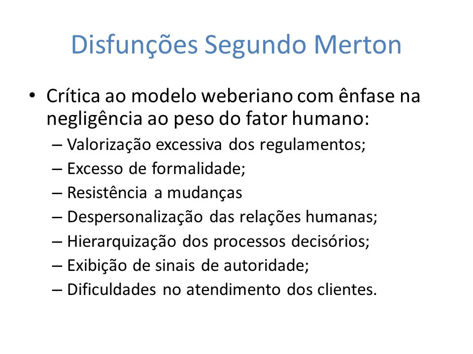 Disfunções Segundo Merton