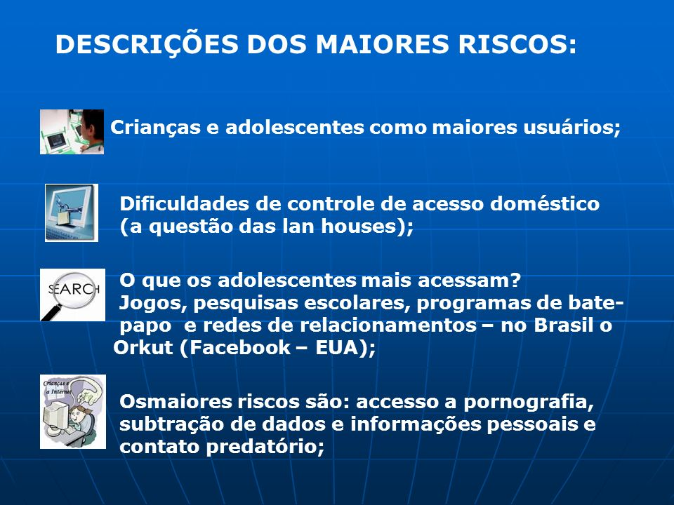 DESCRIÇÕES DOS MAIORES RISCOS: